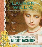 The temptation of the night jasmine a novel