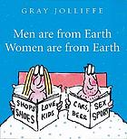 Men are from Earth, women are from Earth : deal with it