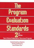 The program evaluation standards : how to assess evaluations of educational programs