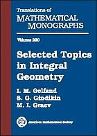 Selected topics in integral geometry
