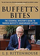 Buffett's bites : the essential investor's guide to Warren Buffett's shareholder letters