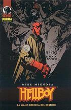 Hellboy : la mano derecha del destino