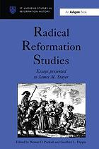 Radical Reformation studies : essays presented to James M. Stayer