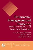Performance management and budgeting : how governments can learn from experience
