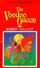 The voodoo queen; a novel