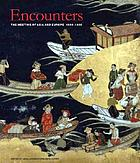 Encounters : the meeting of Asia and Europe, 1500-1800