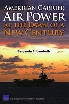 American carrier air power at the dawn of a new century