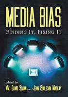 Media bias : finding it, fixing it