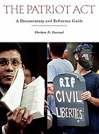 The Patriot Act : a documentary and reference guide