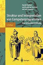 Struktur und Interpretation von Computerprogrammen : eine Informatik-Einführung