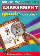 Natural maths strategies : assessment guide with worked samples for book 1