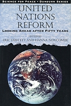 United Nations reform : looking ahead after fifty yearsUnited Nations reform : looking ahead after 50 yearsUnited Nations reform : looking forward after 50 yearsUnited Nations reform : looking forward after fifty years