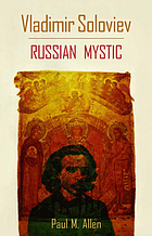 Vladimir Soloviev, Russian mystic