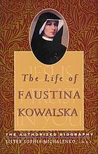 Mercy my mission : life of Sister Faustina H. Kowalska