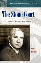The Stone court : justices, rulings, and legacy