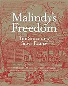 Malindy's freedom : the story of a slave family