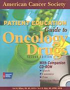 Patient education guide to oncology drugs