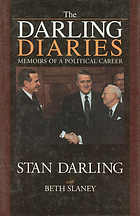 The Darling diaries : memoirs of a political career