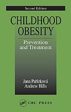 Childhood obesity : prevention and treatment