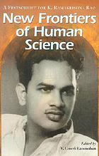 New frontiers of human science : a festschrift for K. Ramakrishna Rao
