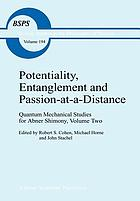 Potentiality, entanglement and passion-at-a-distance : quantum mechanical studies for Abner Shimony