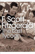 The last tycoon : an unfinished novel
