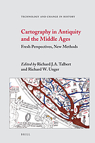 Cartography in antiquity and the Middle Ages : fresh perspectives, new methods