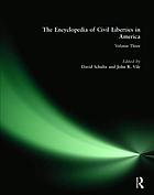 The encyclopedia of civil liberties in AmericaThe encyclopedia of civil liberties in America