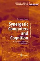 Synergetic computers and cognition : a top-down approach to neural nets