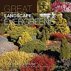 Great landscape evergreens