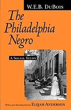 The Philadelphia Negro : a social study. Together with a Special report on domestic service / Isabel Eaton