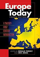 Europe today : a twenty-first century introduction