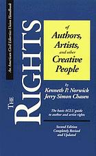 The rights of authors, artists, and other creative people : the basic ACLU guide to author and artist rights
