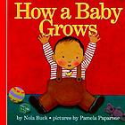 How a baby grows