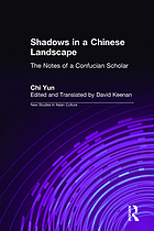 Shadows in a Chinese landscape : the notes of a Confucian scholar