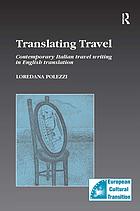 Translating travel : contemporary Italian travel writing in English translation