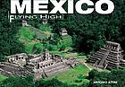 Mexico : flying high