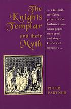 The Knights Templar & their myth