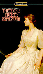 Sister Carrie notes, including life of Dreiser, critical introduction, brief synopsis of the novel, list of characters, character analyses ...