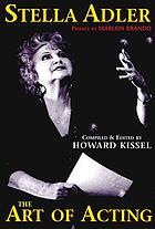 Stella Adler : the act of acting