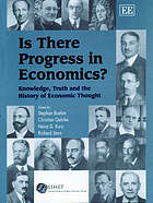 Is there progress in economics? knowledge, truth and the history of economic thought
