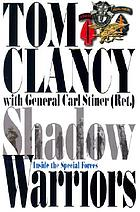 Shadow warriors : inside the Special ForcesShadow warriors