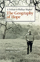 The geography of hope : a tribute to Wallace Stegner