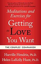The couples companion : meditations and exercises for getting the love you want