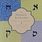 The Hebrew alphabet : a mystical journey