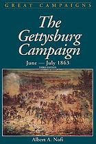 The Gettysburg campaign, June and July, 1863