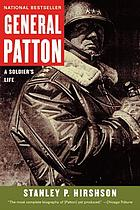 General Patton : a soldier's life