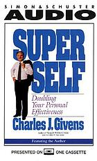 Superself doubling your personal effectiveness