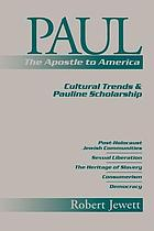 Paul the Apostle to America : cultural trends and Pauline scholarship