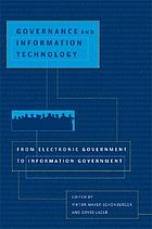 From e-government to i-government : governance and information technology in the 21st century